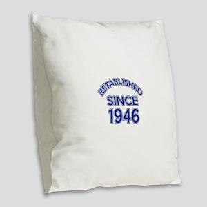 Established Since 1946 Burlap Throw Pillow