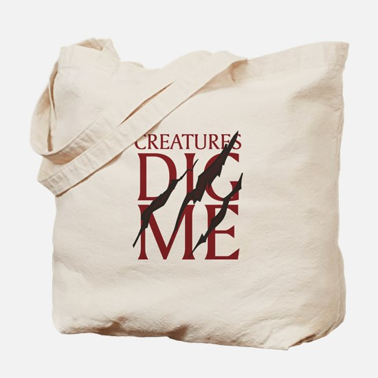 Creatures Dig Me Tote Bag
