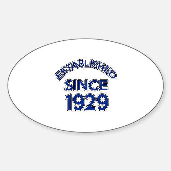 Established Since 1929 Sticker (Oval)