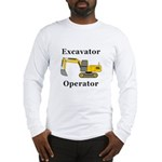 Excavator Operator Long Sleeve T-Shirt
