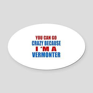 I Am Vermonter Oval Car Magnet