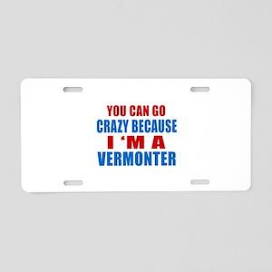 I Am Vermonter Aluminum License Plate