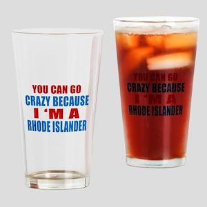 I Am Rhode Islander Drinking Glass