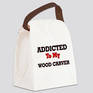 Addicted to my Wood Carver Canvas Lunch Bag