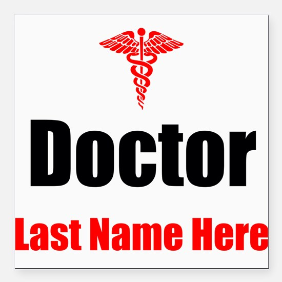 "Doctor Square Car Magnet 3"" x 3"""