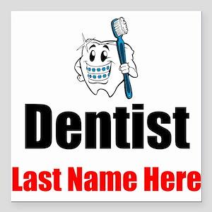 "Dentist Square Car Magnet 3"" x 3"""