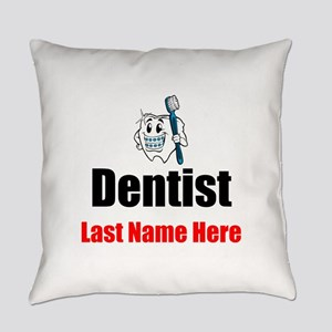 Dentist Everyday Pillow