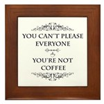 You're Not Coffee Framed Tile