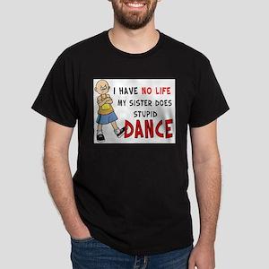 No Life Dance T-Shirt