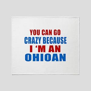 I Am Ohioan Throw Blanket