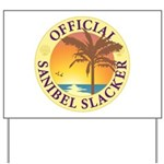 Sanibel Slacker - Yard Sign