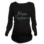 Algae Happens - Long Sleeve Maternity T-Shirt