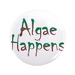 Algae Happens - Button