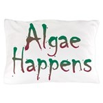 Algae Happens - Pillow Case