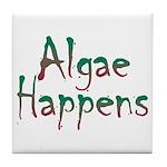 Algae Happens - Tile Coaster