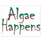 Algae Happens - Small Poster