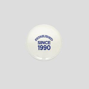 Established Since 1990 Mini Button