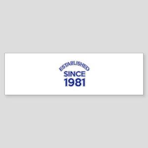 Established Since 1981 Sticker (Bumper)