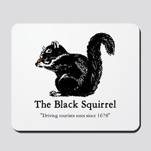The Black Squirrel -- Mousepad