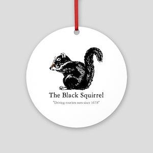 The Black Squirrel -- Ornament (Round)
