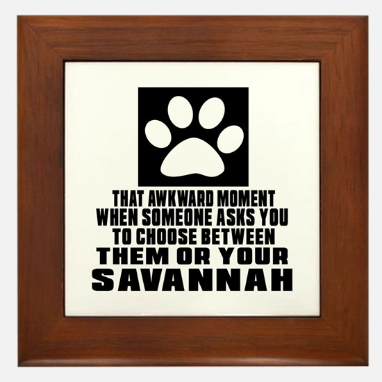 Awkward Savannah Cat Designs Framed Tile