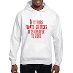 Cheaper To Rent Hooded Sweatshirt