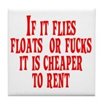 Cheaper To Rent Tile Coaster