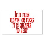 Cheaper To Rent Rectangle Sticker