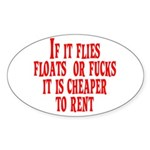 Cheaper To Rent Oval Sticker