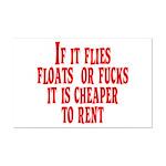Cheaper To Rent Mini Poster Print