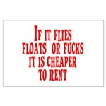 Cheaper To Rent Large Poster