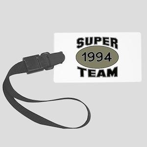 Super Team 1994 Large Luggage Tag