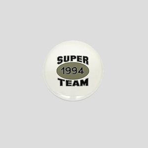 Super Team 1994 Mini Button