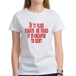 Cheaper To Rent Women's T-Shirt