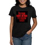 Cheaper To Rent Women's Dark T-Shirt