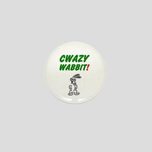 CWAZY WABBIT! CRAZY RABBIT! Mini Button