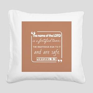 Proverbs 18:10 Bible Verse Square Canvas Pillow