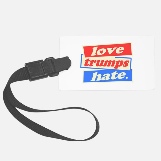 Love Trumps Hate Luggage Tag