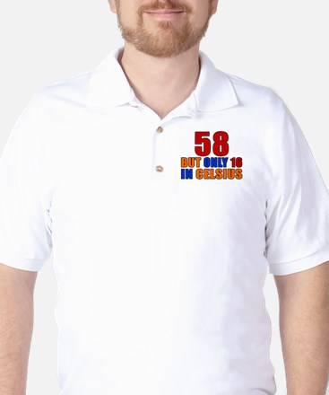 58 But Only 16 In Celsius Golf Shirt
