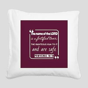 Proverbs 18:10 Bible Gateway Square Canvas Pillow