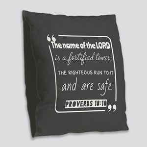 Proverbs 18:10 Christian Quote Burlap Throw Pillow