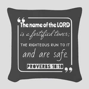 Proverbs 18:10 Christian Quote Woven Throw Pillow