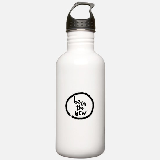 Be in the now Water Bottle