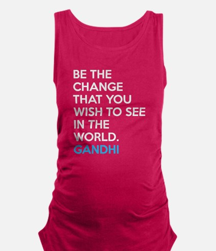 Cute Gandhi be the change Maternity Tank Top