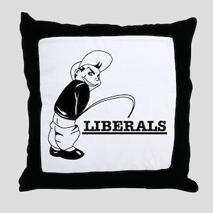 Piss on Liberals Throw Pillow