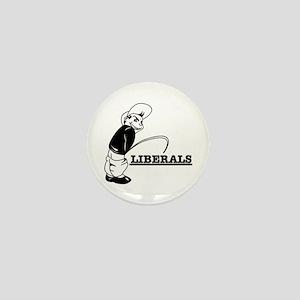 Piss on Liberals Mini Button