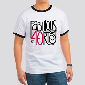 Fabulous at 40rty! Ringer T