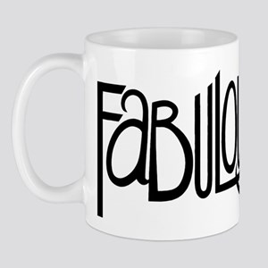 Fabulous at 40rty! Mug