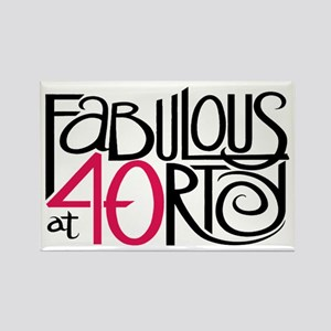 Fabulous at 40rty! Rectangle Magnet