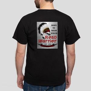 Born To Roam Road Warrior Dark T-Shirt